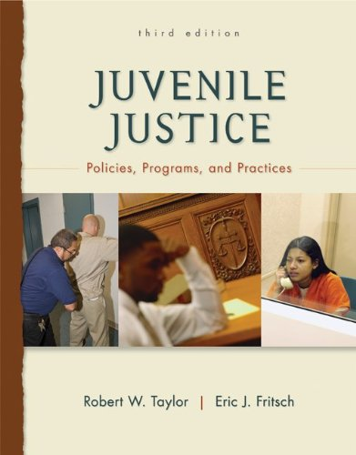 Juvenile Justice Policies, Programs, and Practices 3rd 2011 edition cover