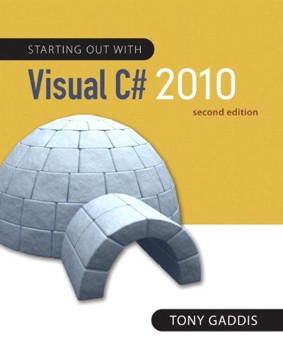 Starting Out with Visual C# 2010  2nd 2012 edition cover