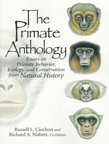 Primate Anthology Essays on Primate Behavior, Ecology and Conservation from Natural History  1998 edition cover
