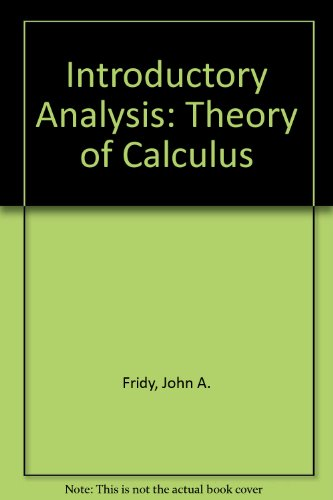 Introductory Analysis The Theory of Calculus  1987 edition cover