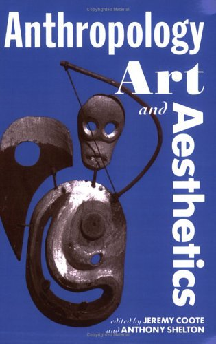 Anthropology, Art, and Aesthetics   1992 (Reprint) edition cover