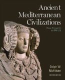 Ancient Mediterranean Civilizations From Prehistory to 640 CE 2nd 2014 edition cover