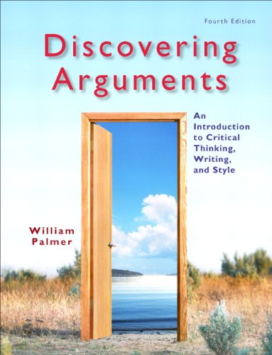 Discovering Arguments An Introduction to Critical Thinking, Writing, and Style 4th 2012 edition cover