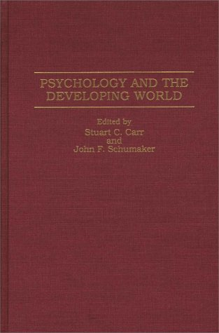 Psychology and the Developing World   1996 9780275952457 Front Cover
