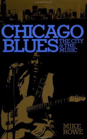 Chicago Blues The City and the Music Reprint edition cover