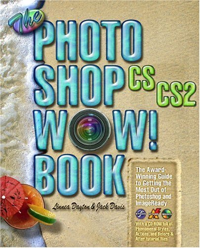 Photoshop CS/CS2 Wow! Book   2007 9780321213457 Front Cover