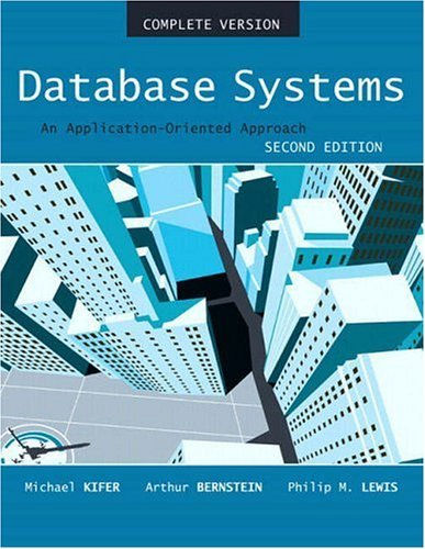 Database Systems An Application-Oriented Approach 2nd 2006 (Revised) edition cover