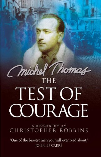 The Test of Courage: A Biography of Michel Thomas N/A edition cover