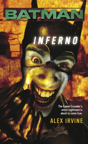Batman(tm) Inferno  N/A 9780345479457 Front Cover