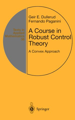 Course in Robust Control Theory A Convex Approach  2000 edition cover