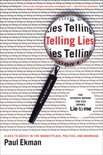 Telling Lies Clues to Deceit in the Marketplace, Politics, and Marriage 3rd 2009 edition cover