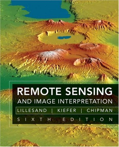 Remote Sensing and Image Interpretation  6th 2008 (Revised) edition cover