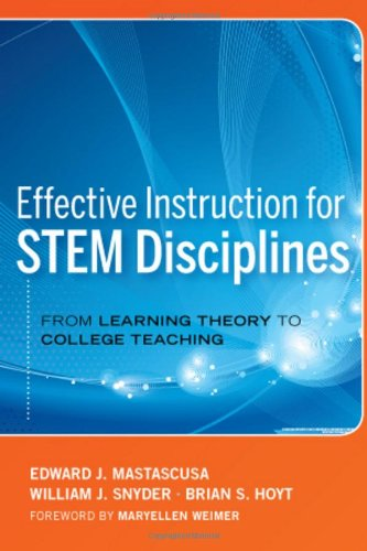 Effective Instruction for STEM Disciplines From Learning Theory to College Teaching  2011 edition cover