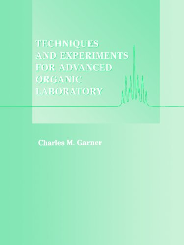 Techniques and Experiments for Advanced Organic Laboratory   1997 edition cover
