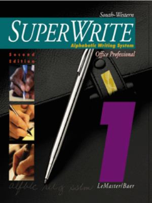 SuperWrite : Alphabetic Writing System 2nd 1996 (Brief Edition) 9780538628457 Front Cover