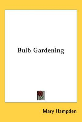 Bulb Gardening N/A 9780548474457 Front Cover