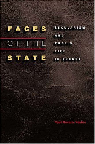 Faces of the State Secularism and Public Life in Turkey  2002 edition cover