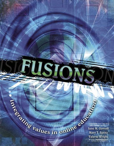 Fusions : Integrating Values in Online Education Revised 9780757517457 Front Cover