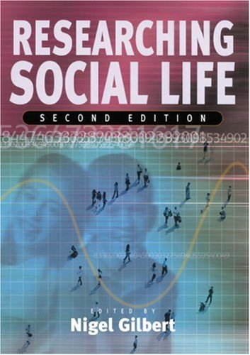Researching Social Life  2nd 2002 (Revised) 9780761972457 Front Cover