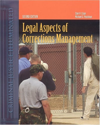 Legal Aspects of Corrections Management  2nd 2005 (Revised) edition cover