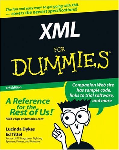 XML for Dummies  4th 2005 (Revised) edition cover