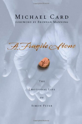 Fragile Stone The Emotional Life of Simon Peter N/A edition cover