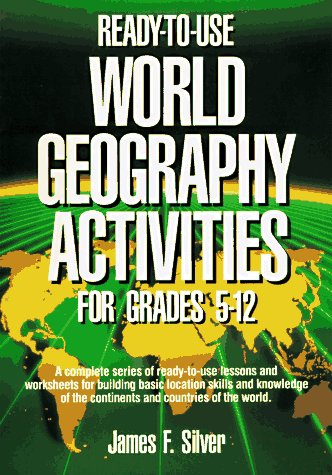 Ready-to-Use World Geography Activities for Grades 5-12   1993 (Teachers Edition, Instructors Manual, etc.) edition cover