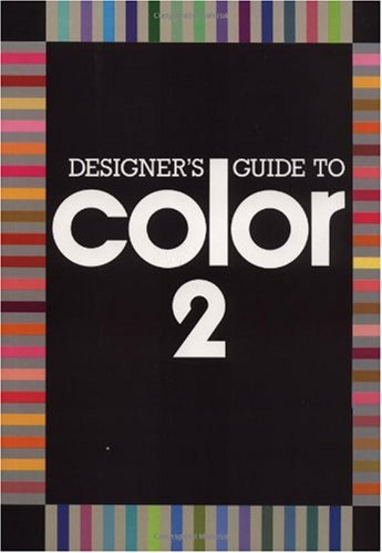 Designer's Guide to Color 2  N/A 9780877013457 Front Cover