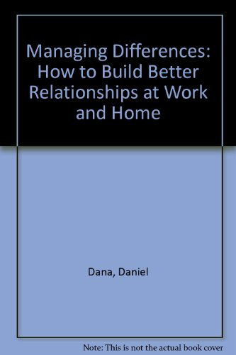 Managing Differences : How to Build Better Relationships at Work and Home 4th 2006 9780962153457 Front Cover