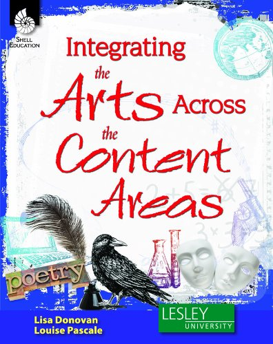 Integrating the Arts Across the Content Areas   2013 (Revised) edition cover