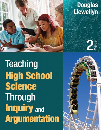 Teaching High School Science Through Inquiry and Argumentation  2nd 2013 9781452244457 Front Cover