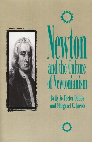 Newton and the Culture of Newtonianism   1995 edition cover