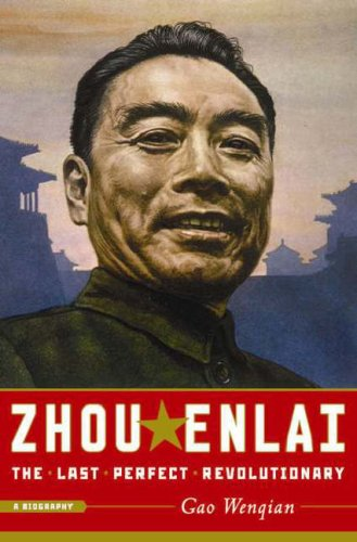 Zhou Enlai The Last Perfect Revolutionary  2008 edition cover