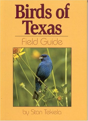 Birds of Texas Field Guide  N/A edition cover