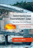 International Investment Law Reconciling Policy and Principle 2nd 2012 (Revised) edition cover