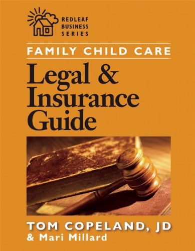 Family Child Care Legal and Insurance Guide How to Protect Yourself from the Risks of Running a Business  2004 edition cover