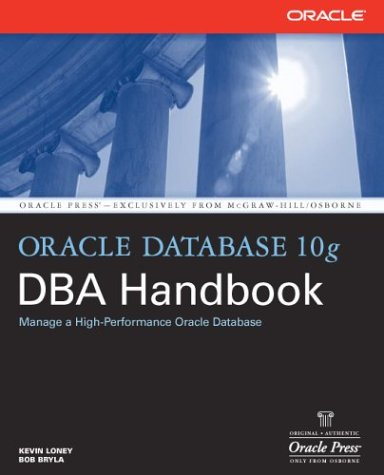 Oracle Database 10g DBA Handbook   2005 9780072231458 Front Cover