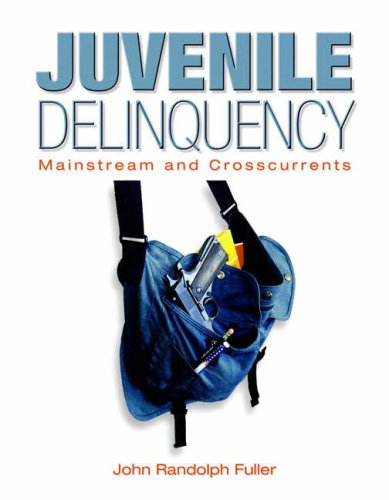 Juvenile Delinquency Mainstream and Crosscurrents  2009 edition cover
