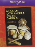 Miusic of Latin America and the Carribbean   2011 9780131839458 Front Cover