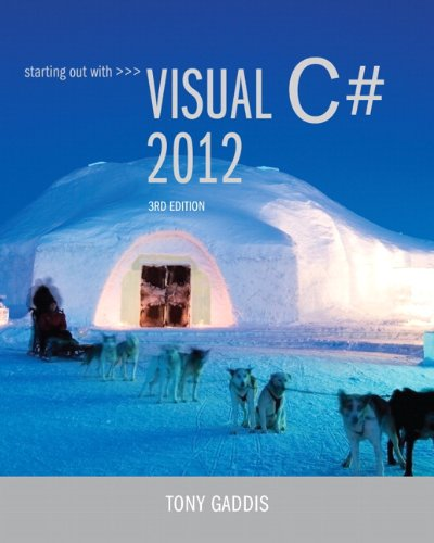 Starting Out with Visual C# 2012 (with CD-ROM)  3rd 2014 9780133129458 Front Cover