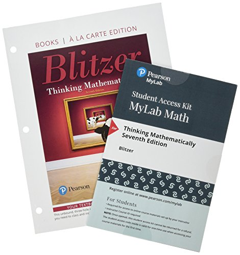 Thinking Mathematically, Loose-Leaf Edition Plus Mylab Math with Pearson EText -- 24 Month Access Card Package  7th 2019 9780135167458 Front Cover