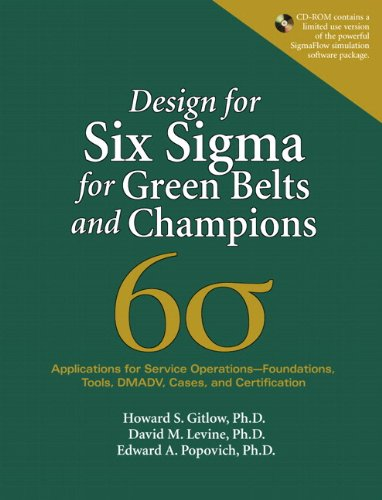 Design for Six Sigma for Green Belts and Champions Applications for Service Operations--Foundations, Tools, DMADV, Cases, and Certification  2006 edition cover