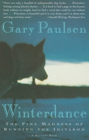 Winterdance The Fine Madness of Running the Iditarod  1994 edition cover
