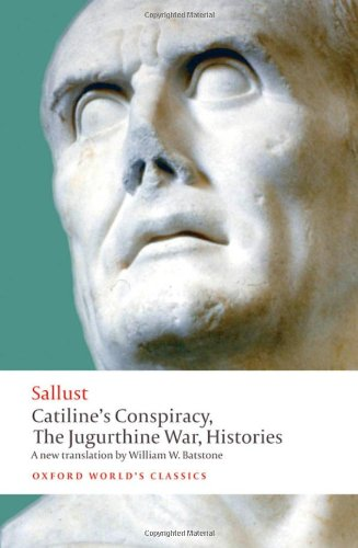 Catiline's Conspiracy, the Jugurthine War, Histories   2010 edition cover