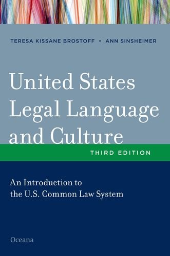 United States Legal Language and Culture An Introduction to the U. S. Common Law System 3rd 2013 edition cover