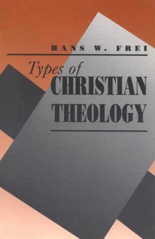 Types of Christian Theology   1992 edition cover