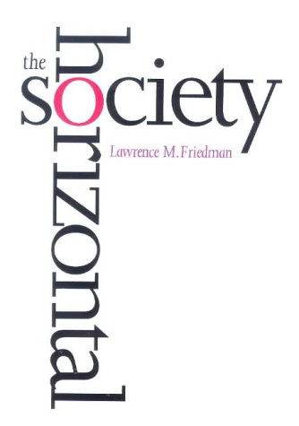 Horizontal Society   1999 9780300075458 Front Cover