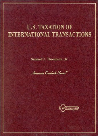 United States Taxation of International Transactions  1995 9780314047458 Front Cover