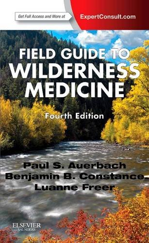 Field Guide to Wilderness Medicine  4th 2013 edition cover