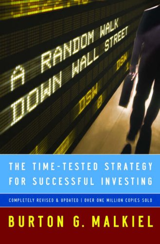 Random Walk down Wall Street The Time-Tested Strategy for Successful Investing 9th 2007 edition cover